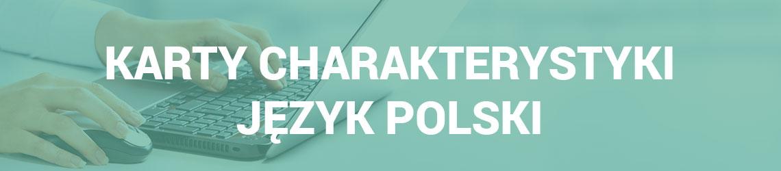 Karty charakterystyki język polski